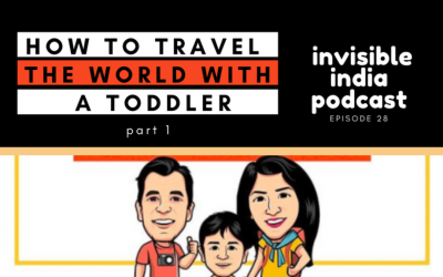 Meet the 2 Idiots – Traveling the World with a Toddler – Part 1