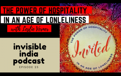 Invited- The Power of Hospitality in an Age of Loneliness with Leslie Verner