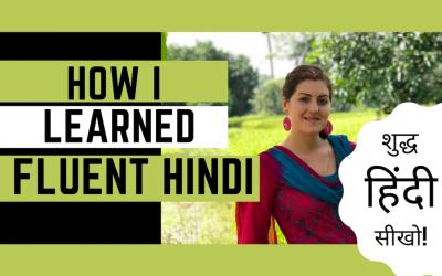 How I Learned Fluent Hindi