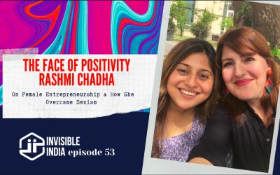 Episode 53 | Rashmi Chadha | Female Entrepreneurship & Overcoming Sexism