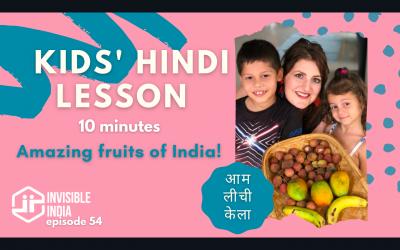 Free Hindi Lesson For Kids | 3 Amazing Fruits of India