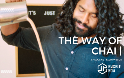 The Way of Chai | Kevin Wilson